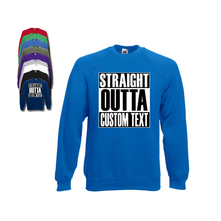 Straight Outta Custom Text Unisex Jumper
